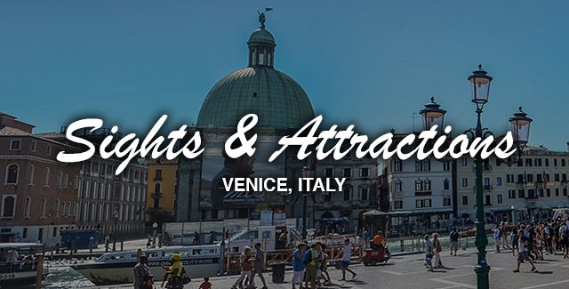 Day Trip: Sights and Attractions of Venice, Italy