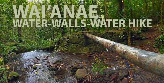 Explore Hawaii: Hiking – Waianae Valley, Oahu