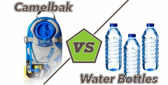 Camelbak vs Water Bottles