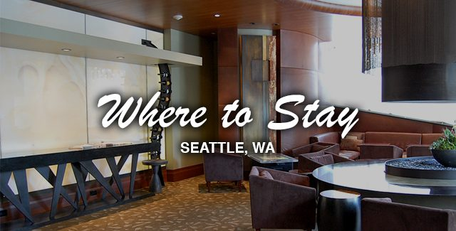 Where to Stay: Hotel 1000 (Seattle, WA)
