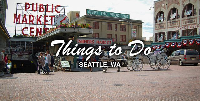 Things to Do: Trip Itinerary – Day 1 Of 2 Days On Our Visit to Seattle