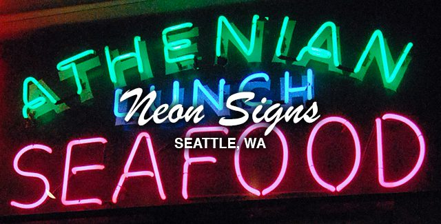 Walking Tour: Downtown Seattle's Neon Signs