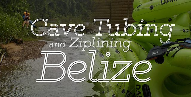 Belize Cave Tubing and Zipline Tour (Port of Belize City)