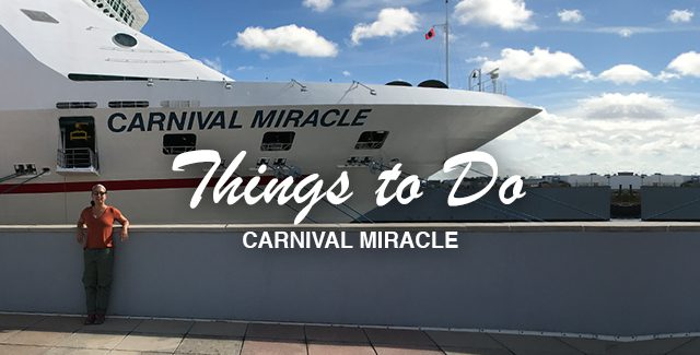 Things to Do Onboard Carnival Miracle