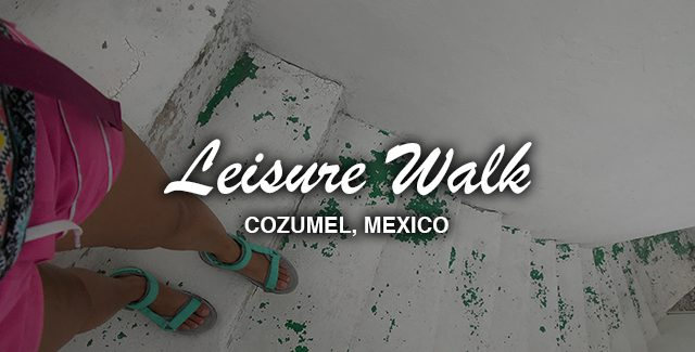 Leisure Walk from the Cozumel Cruise Terminal Carnival (Quintana Roo, Mexico)