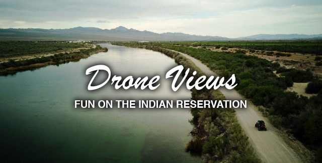 Drone Views: Polaris Rzr – Fun on the Rez (Arizona)