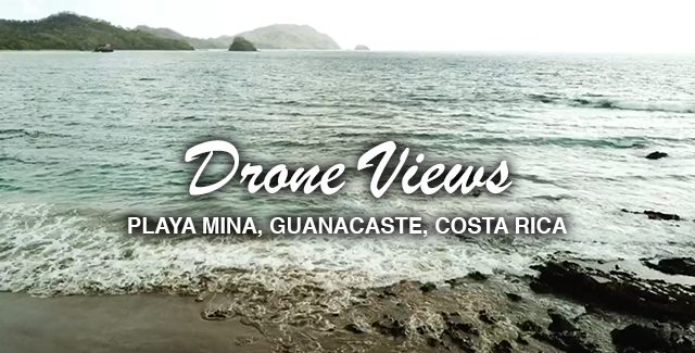Drone Views of Playa Mina (aka Playa Zapotillal) and Playa Nombre de Jesús