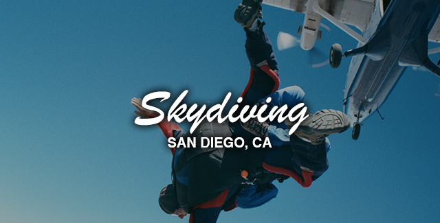 First Time: Skydiving (San Diego, CA)