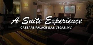 A Suite Experience at Caesars Palace (Las Vegas, NV)