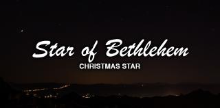 Photographing the Christmas Star (aka Star of Bethlehem)